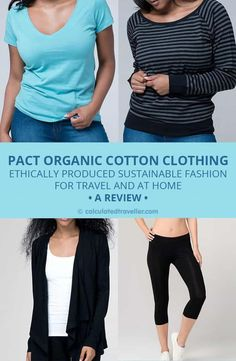 ca71f48df79d Read why Pact Organic Cotton Clothing is wearable
