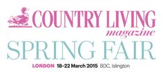 Country Living Spring Fair London, 18-22 March 2015, BDC Islington UK