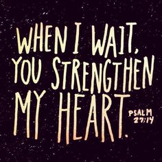 My heart will wait ~ on The Lord ❤