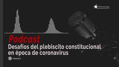 Desafíos del plebiscito constitucional en época de coronavirus - Podcast Chile, Movies, Movie Posters, Library Of Congress, Vows, November, Peace, Chili, Film Poster