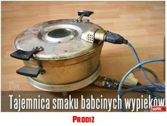 """Prodiż - electric baker, used for """"babka"""" my mom had one! She never used it, it burned everything in it, lol. My dad used it in his studio for heat treating amber Poland People, Poland Culture, Ddr Museum, Visit Poland, Central And Eastern Europe, Good Old Times, Old Advertisements, 90s Nostalgia, My Childhood Memories"""