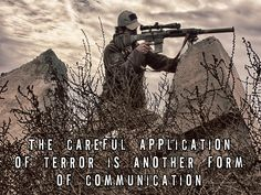 """Military Sniper poster """"The Careful Application of Terror is another form of communication"""" US Military poster"""