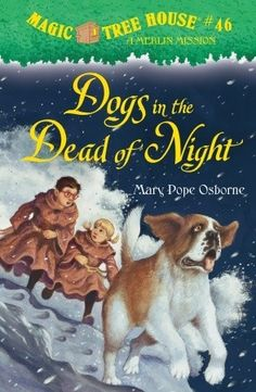 """The Magic Tree House: Dogs in the Dead of Night"" by Mary Pope Osborne - When the magic tree house whisks Jack and Annie back in time to the highest pass in the Swiss Alps, they discover an ancient monastery filled with monks and Saint Bernard dogs. Annie can't resist offering to train a wild young dog named Barry. Will Barry lead Jack and Annie to the mysterious flower they need to save a friend's life? Or will he only lead them into danger?"