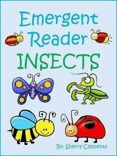 EMERGENT READER: INSECTS - This emergent reader teaches many facts about insects while learning sight words too! Your students will LOVE it...such CUTE graphics! $
