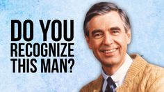 Mister Rogers Explained To Modern Kids