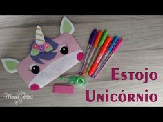 DIY Estojo Unicórnio – Passo a Passo – Especial Volta às Aulas | Menina Arteira By Eli