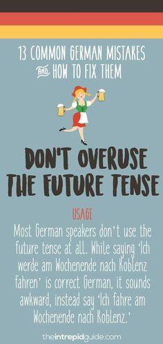 Common German grammar mistakes - Future tense Lehrer 13 German Grammar Mistakes You Make & How to Fix Them Immediately German Grammar, German Words, German Language Learning, Language Study, English Language, Learning Italian, Learning Spanish, Spanish Activities, Learn German