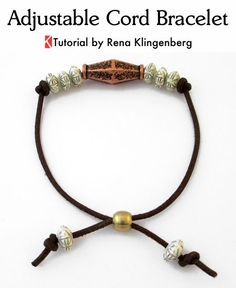 Adjustable Cord Bracelet - Tutorial by Rena Klingenberg. Bead and knots clasp.