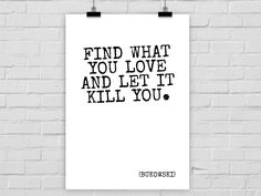 Kunstdruck FIND WHAT YOU LOVE von PrintsEisenherz via dawanda.com