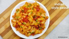 macaroni pasta- tasty macaroni recipe made indian style with step by step directions,recipe video,tested tips for reducing time,recipes of macaroni pasta Macaroni Pasta, Macaroni Recipes, Pasta Recipes, Macaroni And Cheese, Snack Recipes, Indian Snacks, Indian Food Recipes, Ethnic Recipes, Pasta Indian Style Recipe