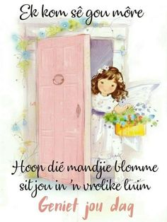 Good Morning Wishes, Day Wishes, Lekker Dag, Goeie More, Afrikaans Quotes, Friendship, Motivational, Woodworking, Gallery