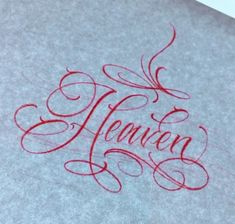 "Lettering ""Heaven"" by Tattoo Artist, Cyklone Script Fonts, Tattoo Artists, Heaven, Calligraphy, Lettering, Tattoos, Free, Sky, Tatuajes"