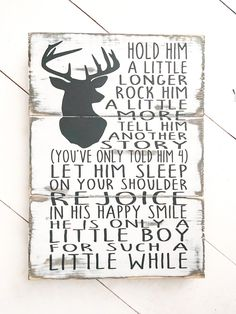 Hold Him a Little Longer Sign Baby Boy Nursery Sign Little Deer Themed Nursery, Deer Nursery, Nursery Signs, Nursery Themes, Nursery Decor, Baby Shower Gifts For Boys, Baby Shower Themes, Baby Boy Shower, Baby Boy Rooms