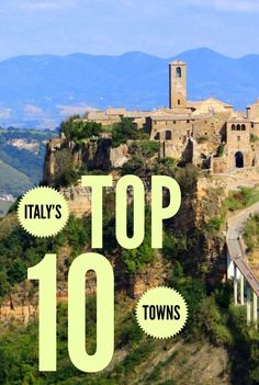 Italy's 10 best hill towns to visit.