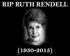 Image result for ruth rendell rip