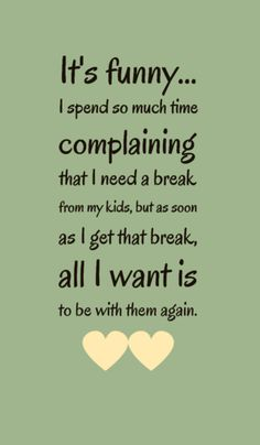 Image result for I need a break from my kids