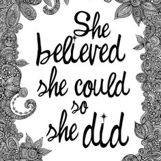 Believe! - ツ➳ www.pinterest.com/WhoLoves/Empowering-Thoughts ツ➳#Empower #Quotes