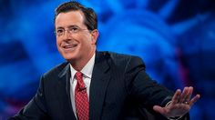 Thinks for filling my life with laughs Stephen Colbert.
