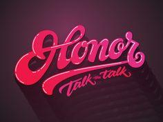 Honor talk the talk
