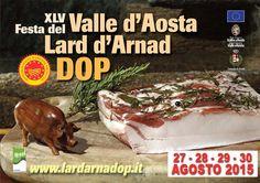 """Valle d'Aosta - La """"Sagra del lardo"""", la """" Féhta dou lar"""", ad Arnad l'ultimo fine settimana di agosto è l'occasione ideale per degustare il famoso """"Valle d'Aosta lardo di Arnad DOP"""", unitamente ai piatti tipici ad esso legati."""