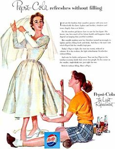 Hemming the Wedding Gown ~ Vintage Pepsi Cola ad, ca.