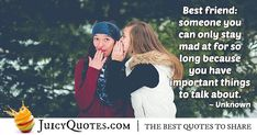 """""""Best friend: someone you can only stay mad at for so long because you have important things to talk about. Bond Quotes, Jokes Quotes, Our Friendship, Friendship Quotes, True Friends, Best Friends, Best Friend Quotes, Daily Quotes, Be Yourself Quotes"""