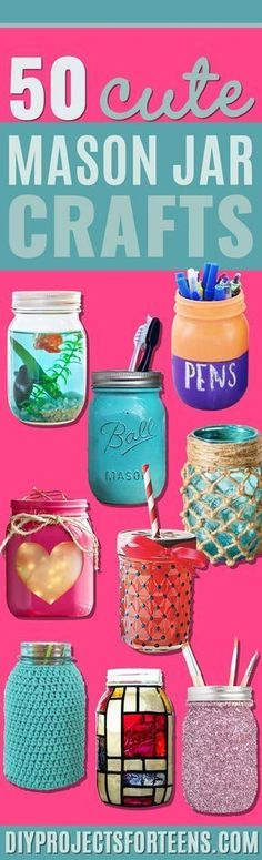 Cute DIY Mason Jar Ideas - Fun Crafts, Creative Room Decor, Homemade Gifts, Creative Home Decor Projects and DIY Mason Jar Lights - Cool Crafts for Teens and Tween Girls http://diyprojectsforteens.com/cute-diy-mason-jar-crafts