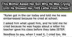 This Mother Asked Her Son Why He Was Crying, Until He Showed Her THIS Letter From School.