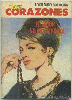 EL AMOR NO ME IMPORTA. REVISTA GRAFICA PARA ADULTOS Nº 34. COL. DOS CORAZONES