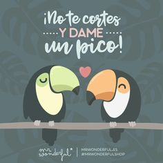Ave-r cuándo me cae ese beso que yo espero. Don't be shy and give me a peck on the cheek! A little bird told me a kiss is winging itself your way. Crazy Love, Love Is Sweet, Dad Day, Mom And Dad, Hj Story, Graphic Quotes, Love Others, Spanish Quotes, Funny Cards