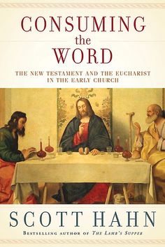 Consuming the Word by Scott Hahn at Sony Reader Store