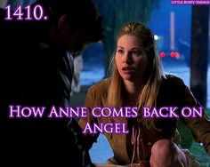 How Anne comes back on Angel - Little Buffy Things