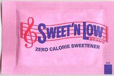 """I did not know this: """"Sweet 'n Low is the trade name for saccharin.  Saccharin was first discovered in 1878 by a chemist, Constantin Fahlberg, while working on coal tar derivatives."""""""