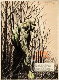 Very early Swamp Thing illustration by Bernie Wrightson, 1972. This drawing was done right after Swamp Thing's first appearance in House of Secrets #92 (June 1971) and prior to Swamp Thing #1 (October 1972). The quote is from Mary Shelley's...