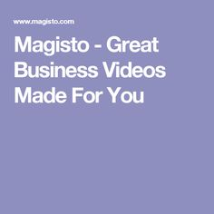 Magisto - Great Business Videos Made For You