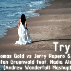 the three great remix Thomas Gold vs Jerry Ropero vs Stefan Gruenwald of track Nadia Ali - Try make me this mashup i hope you enjoy! more details on http://awdj.ru #AWtrance #trance #Andrewwonderfull #cover #mashup #remix