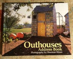 Outhouses Address Book Photography by Sherman Hines