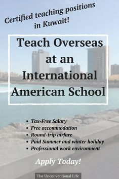 A great teaching opportunity for certified teachers to teach at an American International in Kuwait. Apply to teach overseas today! #teachers #teachoverseas #workandtravel #workoverseas #internationaljobs