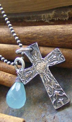 cross & aqua chalcedony (my favorite stone, In the book of Revelation it describes heaven's walls as containing chalcedony.)