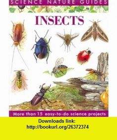 Insects of North America (Science Nature Guides) (9781571453785) George C. McGavin, Leslie Jackman, Richard Lewington , ISBN-10: 1571453784  , ISBN-13: 978-1571453785 ,  , tutorials , pdf , ebook , torrent , downloads , rapidshare , filesonic , hotfile , megaupload , fileserve