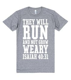 They Will Run, Isaiah 40:31 Christian T-Shirt