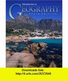 Introduction to Geography with OLC Bind in card (9780072521832) Arthur Getis, Judith Getis, Jerome D Fellmann , ISBN-10: 007252183X  , ISBN-13: 978-0072521832 ,  , tutorials , pdf , ebook , torrent , downloads , rapidshare , filesonic , hotfile , megaupload , fileserve