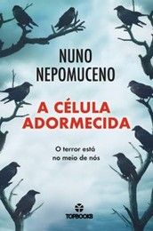 """Bloguinhas Paradise: Passatempo """"A Célula Adormecida"""", Nuno Nepomuceno,..."""