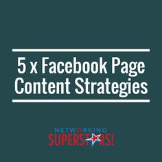 Facebook FOCUS   5 x Facebook Content Strategies  It's great to mix up these…