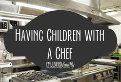 Custom Having Children with a Chef Pinterest board cover by EmulsifiedFamily.com