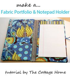 Featured: Fabric Portfolio or Notepad Holder - SEWTORIAL