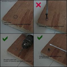 How to drill a pilot hole http://woodooz.blogspot.com/2012/02/what-is-pilot-hole.html
