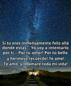 Para siempre. I Miss My Mom, I Miss You, Mom And Dad, Remembering Dad, Heaven Quotes, Motivational Phrases, Boy Quotes, Daily Inspiration Quotes, Think Of Me