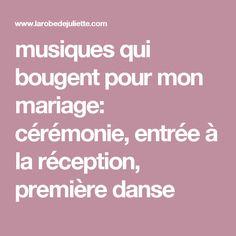 musiques qui bougent pour mon mariage: cérémonie, entrée à la réception, première danse