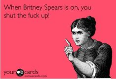 SO true. Because even though I don't love to admit it, Britney will always have a special place in my heart :)